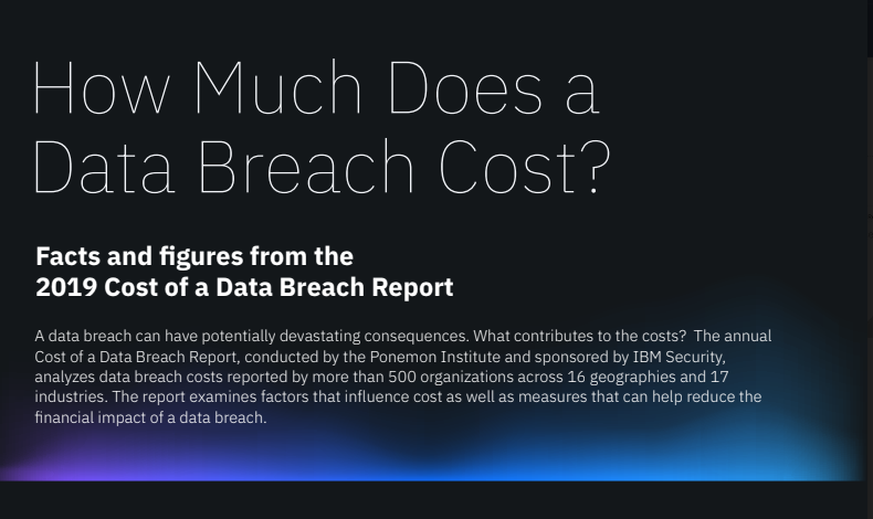 IBM Study Shows Data Breach Costs Rising with Years of Impact